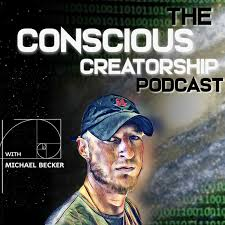 The Conscious Creatorship Podcast