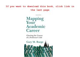 Pdf Mapping Your Academic Career Charting The Course Of A