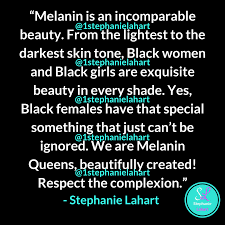 Melanin Beauty Quotes Best Of Melanin Beauty Quotes Black Women And Black Girls Are Beautiful