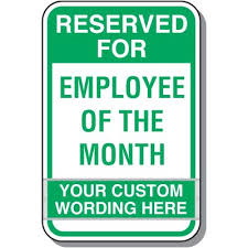 Emploee Of The Month Employee Of The Month Parking Sign Kit
