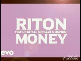 Video official Money Ft Davido Eazi kah lo Mr Youtube Riton ZwOqE55