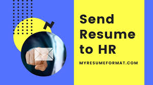 That's especially important when you're emailing a resume to apply for a job. How To Send Resume To Hr My Resume Format Free Resume Builder