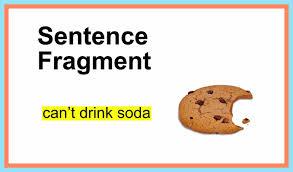 Sentence Fragments What Are Sentence Fragments Under Fontanacountryinn Com