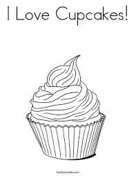 Small Picture I Love Cupcakes Coloring Page Twisty Noodle