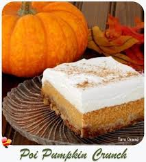 delicious poi pumpkin crunch recipe great for the holidays get more local style recipes here