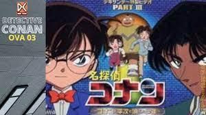 Download DETEKTIF CONAN (OVA 3) SUB INDO THE MOVIE