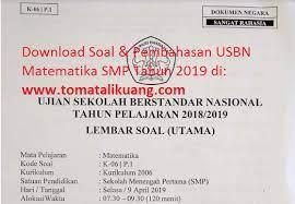 Soal simulasi unbk matematika tahun pelajaran 2018/2021 paket 1, download. Soal Usbn Matematika Smp 2019 Paket 1 Kode Soal K 06 P 1 Disertai Kunci Jawaban