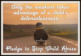 Child Abuse Quotes Cool Pledge To Stop Child Abuse Quotes Empire
