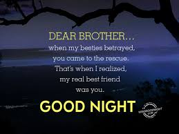 Good Night Wishes For Brother Good Night Pictures Wishgoodnightcom