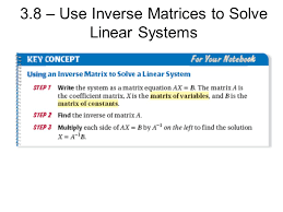 5 3 8 use inverse matrices to solve linear systems