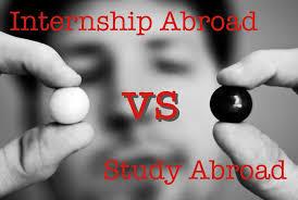 internship abroad vs study abroad