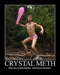 Crystal Meth | Funny Dirty Adult Jokes, Memes & Pictures via Relatably.com
