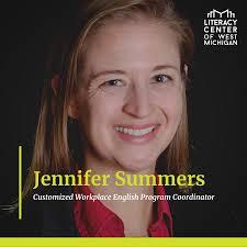 About Customized Workplace English Program Coordinator Jennifer Summers -  Literacy Center of West Michigan