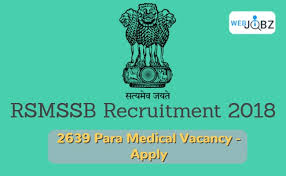 Rsmssb Recruitment 2018, 2639 Paramedical Rsmssb Vacancy