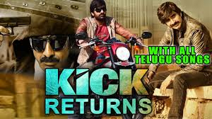The Return of Rebel Rebel 2015 Hindi Dubbed Full Movie Prabhas. More from my site. Kick Returns 2015 Hindi Dubbed Movie With Telugu Songs Ravi Teja Official Full