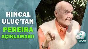 """Hıncal Uluç: """"Türkiye'de Bir Tek Vitor Pereira'ya Saygı Duyuyorum!"""" / A  Spor - YouTube"""