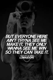 August Alsina Love Quotes