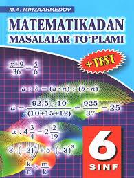 BOOKCITY.UZ || Математикадан масалалар туплами + тест 6 синф  (М.А.Мирзаахмедов)