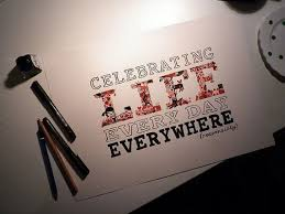 Celebrating Life Quotes Magnificent Celebrating Life Every Day Everywhere Daily Positive Quotes