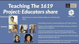 "Teaching ""The 1619 Project"": Educators ..."