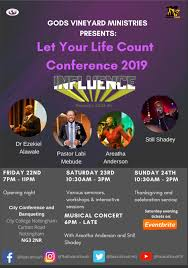 Designed For Life Conference 2019 Let Your Life Count Conference 2019 Gods Vineyard Church
