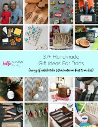 37 handmade gift ideas for dads many of which take 60 minutes or less