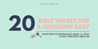 › miracle baby bible quotes. 20 Bible Verses About Babies Spiritually Hungry