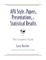 Apa Style For Papers Presentations And Statistical Results The