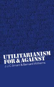 problems utilitarianism as an ethical theory hubpages utilitarianism for and against