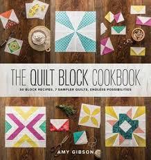 The Quilt Block Cookbook: 50 Block Recipes, 7 Sample Quilts ... & 29066543 Adamdwight.com