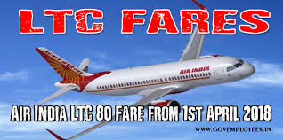 Air India Ltc 80 Fare From 1st April 2018 Govt Employees