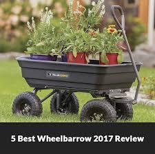 best wheelbarrow reviews 2017