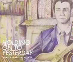 Aaron Matson Nonet - Holding On To Yesterday - Amazon.com Music