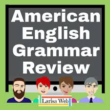 American English Grammar Review