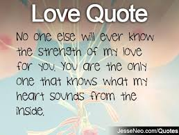 My One And Only Love Quotes Fascinating My One And Only Love Quotes Alluring Love Quotes My One And Only
