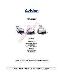 Avision AV220C2 Tarayıcı - Kullanma Kılavuzu - Sayfa:1 - ekilavuz.com