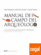 Manual De Campo Del Arqueólogo de Burke, Heather / Domingo Sanz, Inés /  Smith, Claire 978-84-344-5231-2