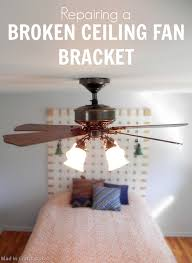 repairing a broken ceiling fan brack 25255b1 25255d replacing