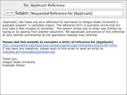 graduate admissions online application overview graduate school  reference writers are sent an email requesting them to fill out a reference form online