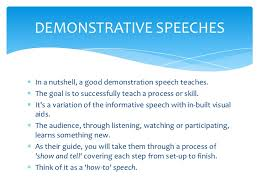 types of speeches 10 demonstrative speechesin a nutshell a good demonstration speech