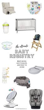 baby item checklist the ultimate baby registry checklist must haves and what