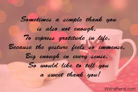 Thank You Not Sometimes A Simple Thank You Is Thank You Message