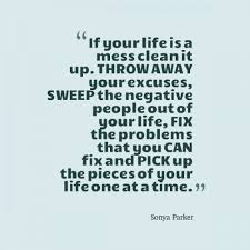 Life Quotescom Messy Life Quote AUTHOR SONYA PARKER QUOTES 67