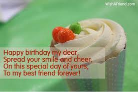 happy birthday my dear sp your best friend birthday wishes 7786 best friend birthday wishes