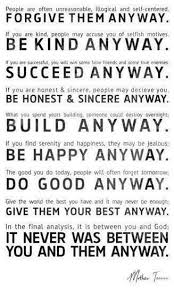Mother Teresa Quotes Love Anyway Stunning Mother Teresa Be Kind Anyway I Really Really Really Love This