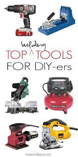 Best Diy Tools Best Building Tools For Diyers Maison De Pax