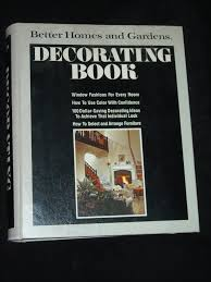 Better Homes And Gardens Decorating Better Homes And Gardens Decorating Book Better Homes And Gardens