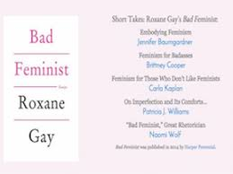 articles essays jennifer baumgardner short takes roxane gay s bad feminist signs journal 2015