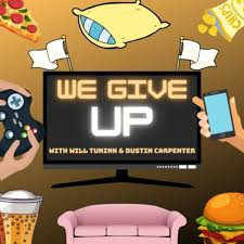 We Give Up Podcast • A podcast on Anchor