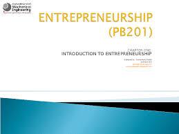 Introduction To Entrepreneurship Ppt Pb201 Introduction To Entrepreneurship Farha Mohd